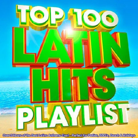 Top 100 Latin Hits Playlist (2015)