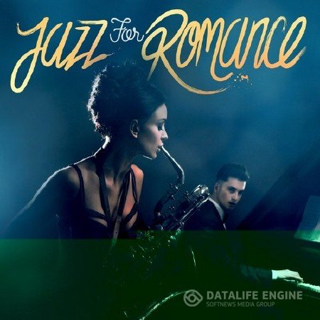 Jazz For Romance 2017 (2017) Mp3