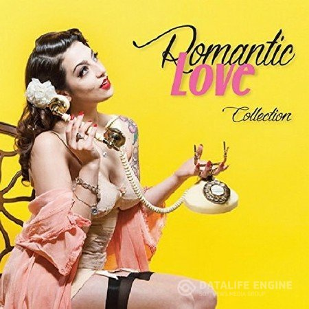 Romantic Love Collection (20 Smooth And Tender Tunes) (2017)