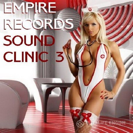 Empire Records - Sound Clinic 3 (2017) Mp3