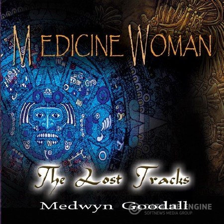 Medwyn Goodall - Medicine Woman (The Lost Tracks) (2017)