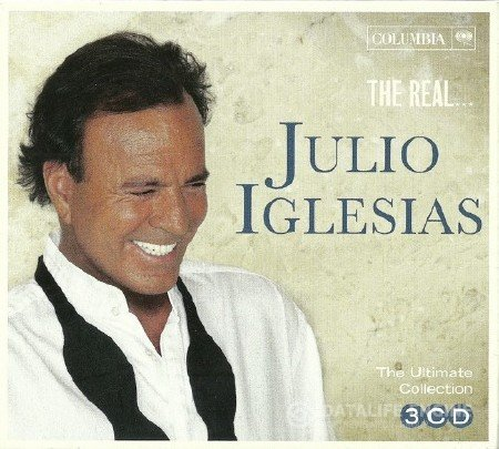 Julio Iglesias - The Real... Julio Iglesias (The Ultimate Collection) (3CD) (2017) FLAC