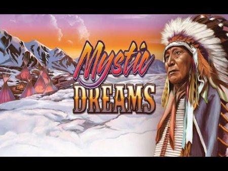 Онлайн игровые автоматы или Секрет слота Mystic Dreams