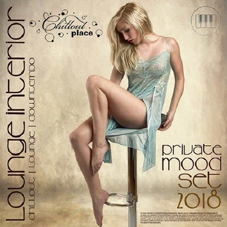 Lounge Interior: Private Mood Set (2018) Mp3