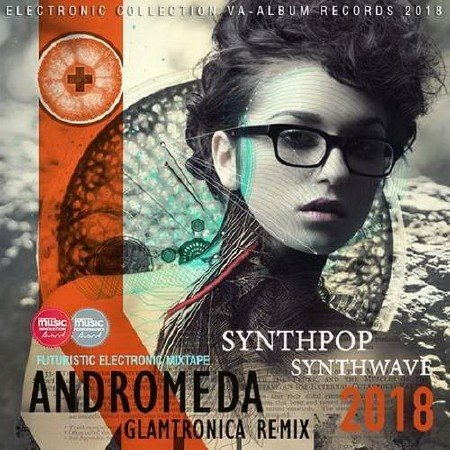Andromed: Glamtronica Remix (2018) Mp3