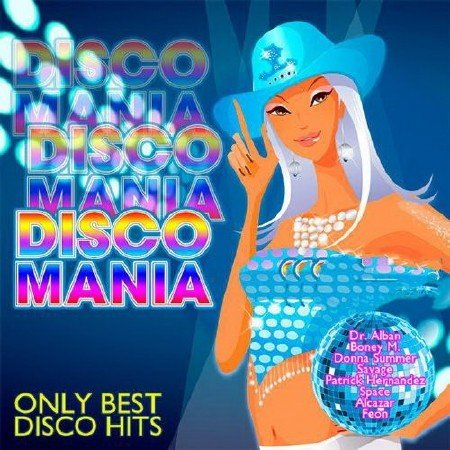Disco Mania Only Best Disco Hits 2018 (2018) Mp3