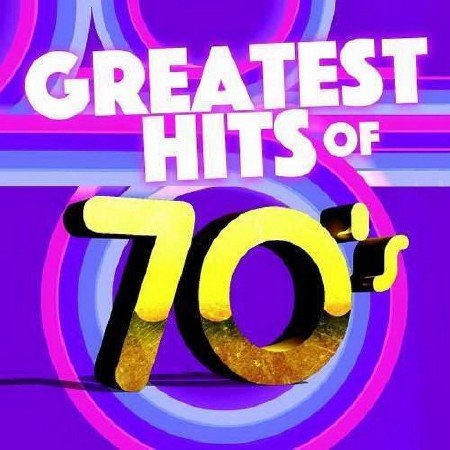 World Times 70s Greatest Hits (2018)
