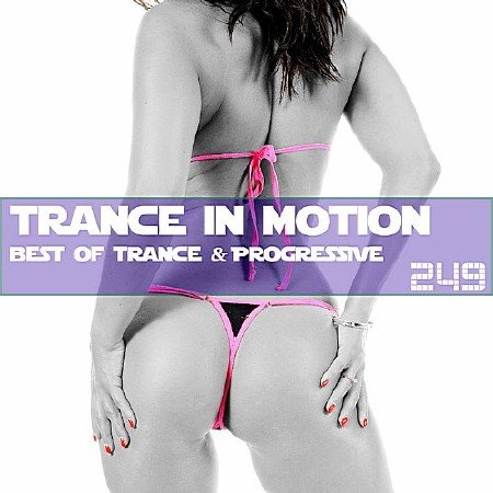 Trance In Motion Vol. 249 Full Version (2018)