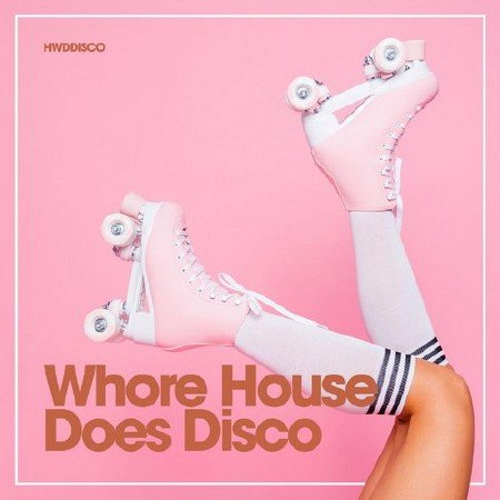 Whore House Does Disco (2018) Mp3